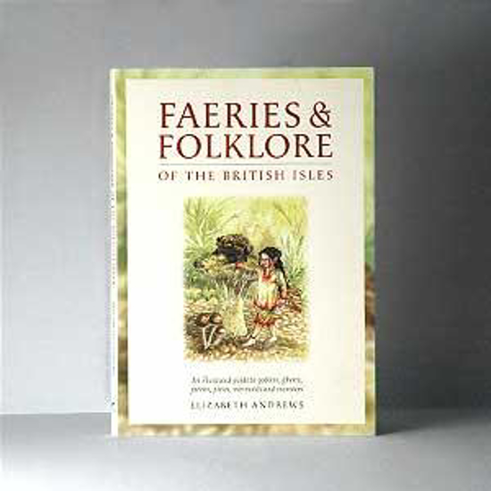 Picture of Faeries & Folklore of the British Isles