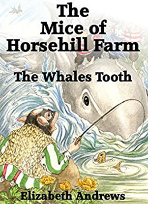 Picture of The Mice of Horsehill Farm: The Whales Tooth